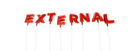 publicidad exterior: EXTERNO - palabra hecha de globos de la hoja de color rojo - 3D prestados. Puede ser utilizado para un banner publicitario en línea o una postal de impresión.