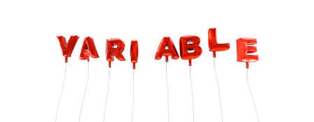 variable: VARIABLE - word made from red foil balloons - 3D rendered.  Can be used for an online banner ad or a print postcard. Stock Photo