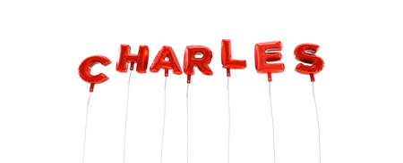 charles: CHARLES - word made from red foil balloons - 3D rendered.  Can be used for an online banner ad or a print postcard.