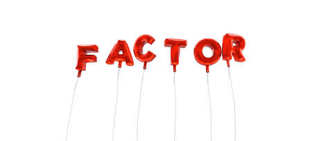 factor: FACTOR - word made from red foil balloons - 3D rendered.  Can be used for an online banner ad or a print postcard.