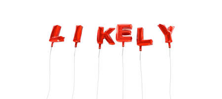 likely: LIKELY - word made from red foil balloons - 3D rendered.  Can be used for an online banner ad or a print postcard.