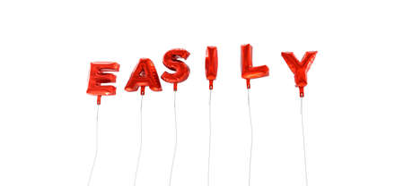 easily: EASILY - word made from red foil balloons - 3D rendered.  Can be used for an online banner ad or a print postcard.