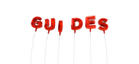 guides: GUIDES - word made from red foil balloons - 3D rendered.  Can be used for an online banner ad or a print postcard. Stock Photo