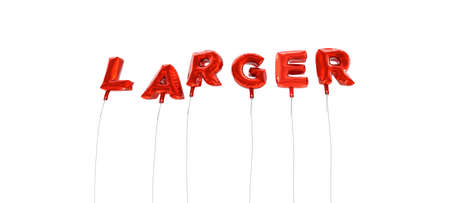 larger: LARGER - word made from red foil balloons - 3D rendered.  Can be used for an online banner ad or a print postcard.
