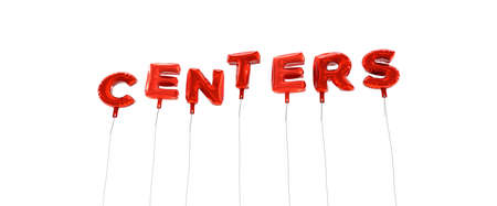 centers: CENTERS - word made from red foil balloons - 3D rendered.  Can be used for an online banner ad or a print postcard. Stock Photo