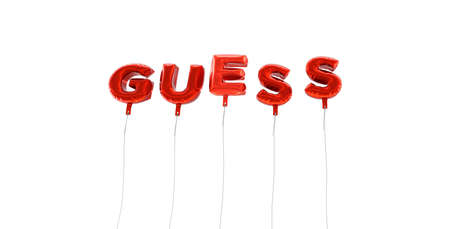 guess: GUESS - word made from red foil balloons - 3D rendered.  Can be used for an online banner ad or a print postcard.