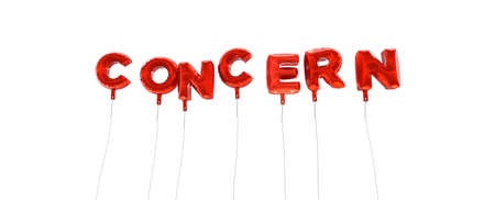 concerns: CONCERN - word made from red foil balloons - 3D rendered.  Can be used for an online banner ad or a print postcard.