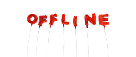 offline: OFFLINE - word made from red foil balloons - 3D rendered.  Can be used for an online banner ad or a print postcard.