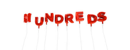 hundreds: HUNDREDS - word made from red foil balloons - 3D rendered.  Can be used for an online banner ad or a print postcard.