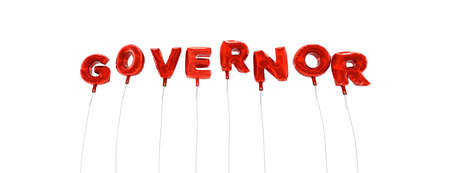 GOVERNOR - word made from red foil balloons - 3D rendered.  Can be used for an online banner ad or a print postcard.
