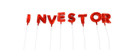 investor: INVESTOR - word made from red foil balloons - 3D rendered.  Can be used for an online banner ad or a print postcard.