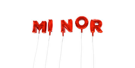 to minor: MINOR - word made from red foil balloons - 3D rendered.  Can be used for an online banner ad or a print postcard.