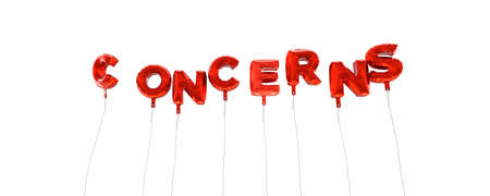 concerns: CONCERNS - word made from red foil balloons - 3D rendered.  Can be used for an online banner ad or a print postcard.