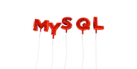 mysql: MYSQL - word made from red foil balloons - 3D rendered.  Can be used for an online banner ad or a print postcard.