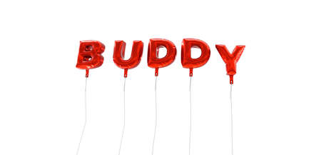 buddy: BUDDY - word made from red foil balloons - 3D rendered.  Can be used for an online banner ad or a print postcard. Stock Photo