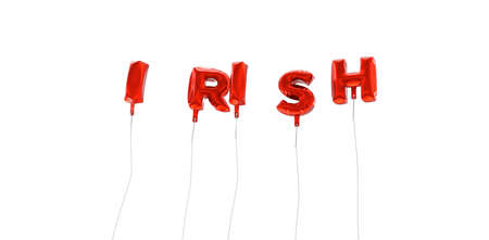 irish banner: IRISH - word made from red foil balloons - 3D rendered.  Can be used for an online banner ad or a print postcard.