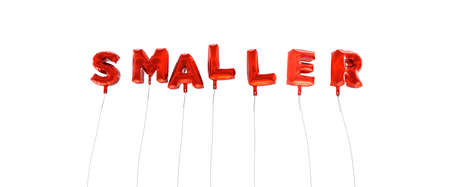 smaller: SMALLER - word made from red foil balloons - 3D rendered.  Can be used for an online banner ad or a print postcard.