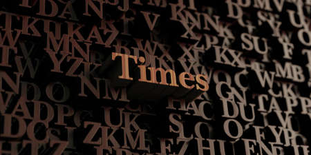 Times - Wooden 3D rendered lettersmessage.  Can be used for an online banner ad or a print postcard. Stock Photo