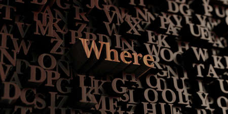 where: Where - Wooden 3D rendered lettersmessage.  Can be used for an online banner ad or a print postcard. Stock Photo