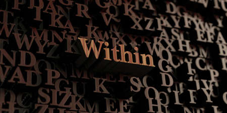 Within - Wooden 3D rendered lettersmessage.  Can be used for an online banner ad or a print postcard.