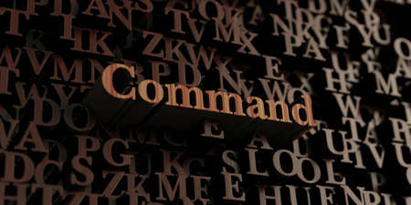 command: Command - Wooden 3D rendered lettersmessage.  Can be used for an online banner ad or a print postcard. Stock Photo