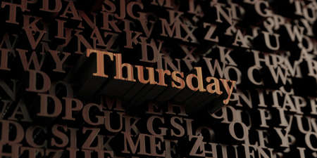 thursday: Thursday - Wooden 3D rendered lettersmessage.  Can be used for an online banner ad or a print postcard.