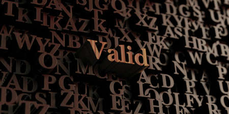 valid: Valid - Wooden 3D rendered lettersmessage.  Can be used for an online banner ad or a print postcard. Stock Photo