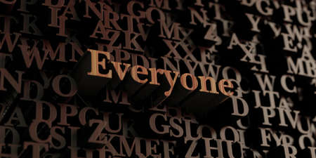 everyone: Everyone - Wooden 3D rendered lettersmessage.  Can be used for an online banner ad or a print postcard.