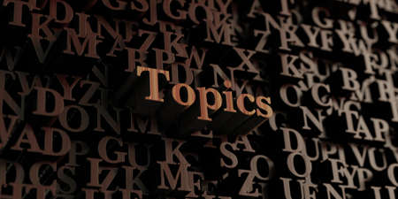 topics: Topics - Wooden 3D rendered lettersmessage.  Can be used for an online banner ad or a print postcard. Stock Photo