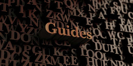 guides: Guides - Wooden 3D rendered lettersmessage.  Can be used for an online banner ad or a print postcard.