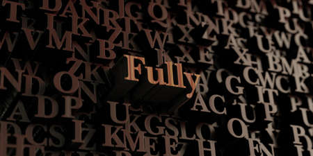 fully: Fully - Wooden 3D rendered lettersmessage.  Can be used for an online banner ad or a print postcard.