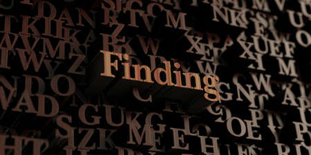 finding: Finding - Wooden 3D rendered lettersmessage.  Can be used for an online banner ad or a print postcard.
