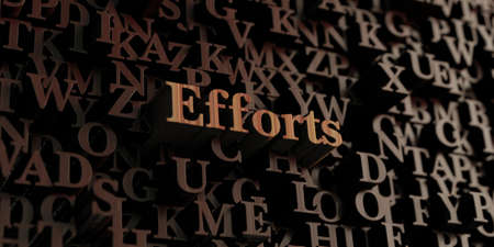 efforts: Efforts - Wooden 3D rendered lettersmessage.  Can be used for an online banner ad or a print postcard.