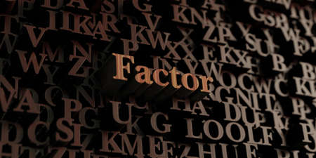 factor: Factor - Wooden 3D rendered lettersmessage.  Can be used for an online banner ad or a print postcard.