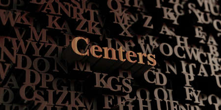 centers: Centers - Wooden 3D rendered lettersmessage.  Can be used for an online banner ad or a print postcard.