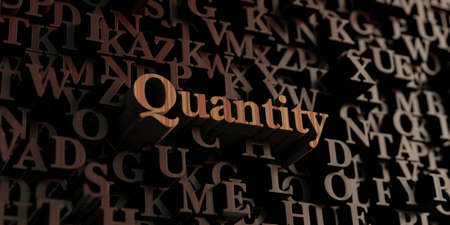 quantity: Quantity - Wooden 3D rendered lettersmessage.  Can be used for an online banner ad or a print postcard.