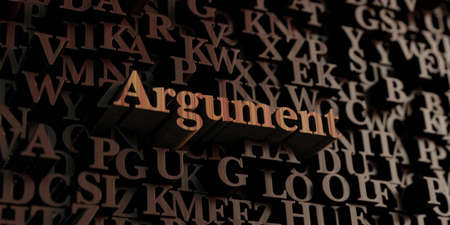 argument: Argument - Wooden 3D rendered lettersmessage.  Can be used for an online banner ad or a print postcard. Stock Photo