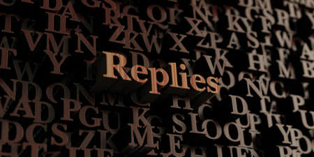 replies: Replies - Wooden 3D rendered lettersmessage.  Can be used for an online banner ad or a print postcard.