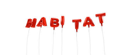 habitat: HABITAT - word made from red foil balloons - 3D rendered.  Can be used for an online banner ad or a print postcard.