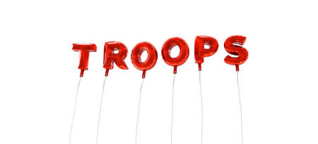troops: TROOPS - word made from red foil balloons - 3D rendered.  Can be used for an online banner ad or a print postcard. Stock Photo