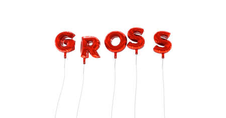 GROSS - word made from red foil balloons - 3D rendered.  Can be used for an online banner ad or a print postcard.