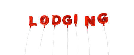 lodging: LODGING - word made from red foil balloons - 3D rendered.  Can be used for an online banner ad or a print postcard. Stock Photo