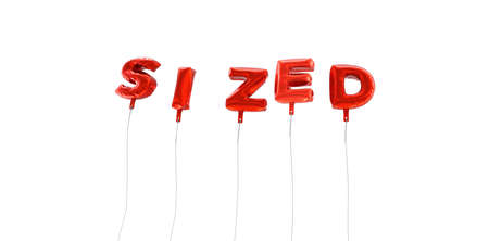 sized: SIZED - word made from red foil balloons - 3D rendered.  Can be used for an online banner ad or a print postcard. Stock Photo