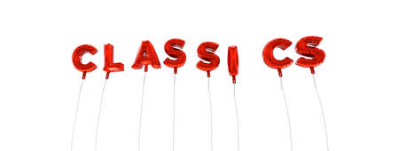 classics: CLASSICS - word made from red foil balloons - 3D rendered.  Can be used for an online banner ad or a print postcard.