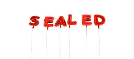 SEALED - word made from red foil balloons - 3D rendered.  Can be used for an online banner ad or a print postcard.