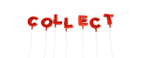 collect: COLLECT - word made from red foil balloons - 3D rendered.  Can be used for an online banner ad or a print postcard.