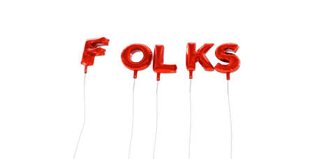 FOLKS - word made from red foil balloons - 3D rendered.  Can be used for an online banner ad or a print postcard.