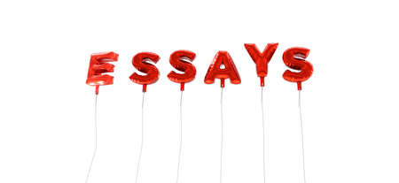 essays: ESSAYS - word made from red foil balloons - 3D rendered.  Can be used for an online banner ad or a print postcard.