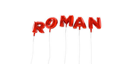 roman alphabet: ROMAN - word made from red foil balloons - 3D rendered.  Can be used for an online banner ad or a print postcard.