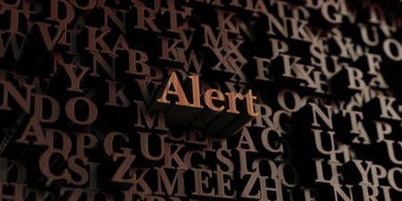 be alert: Alert - Wooden 3D rendered lettersmessage.  Can be used for an online banner ad or a print postcard.